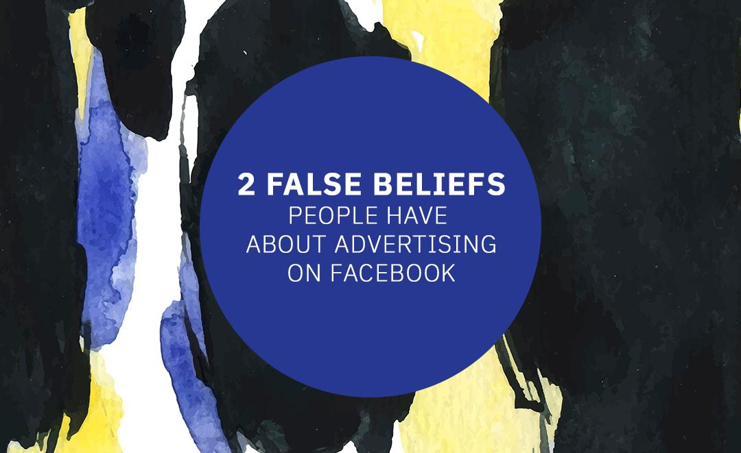 False-Beliefs-People-Have-Advertising-on-Facebook