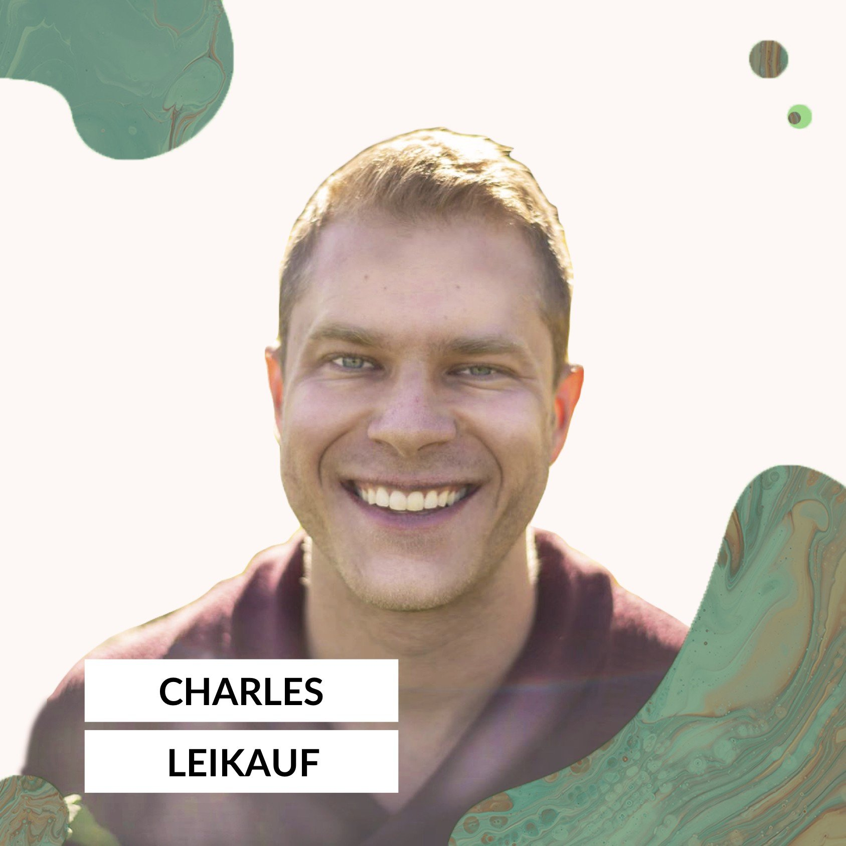 #6 Charles Leikauf – What Financial Levers Do You Need to Pull to Sell Your eCommerce Business for 100mm?